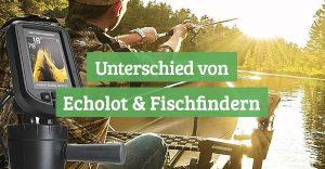 Unterschied von Echolot und Fischfinder